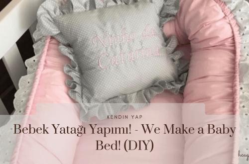 bebek-yatağı-yapımı