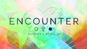 Encounter Easter Experience at Heartland Christian Center 2019