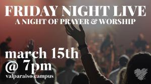 Friday Night Live Praise and Worship Night