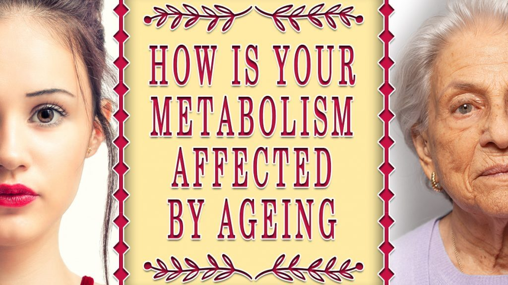 How-is-your-metabolism-affected-by-ageing-1024x574.jpg