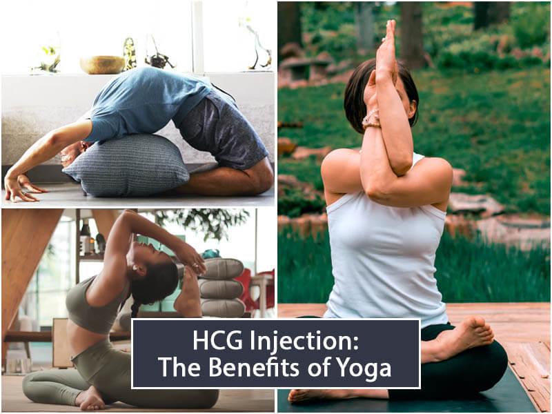 HCG Injection The Benefits of Yoga