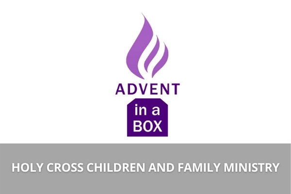 Holy Cross to Offer Advent Box This Season