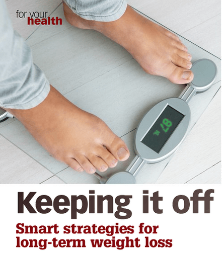 Keeping It Off -Smart Strategies For Long-term Weight Loss