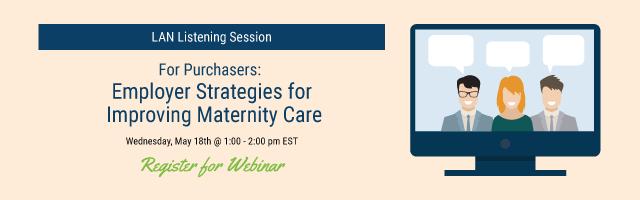 Employer Strategies for Improving Maternity Care banner