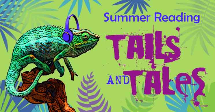 Tails and Tales: Summer Reading 2021 | HCPLC
