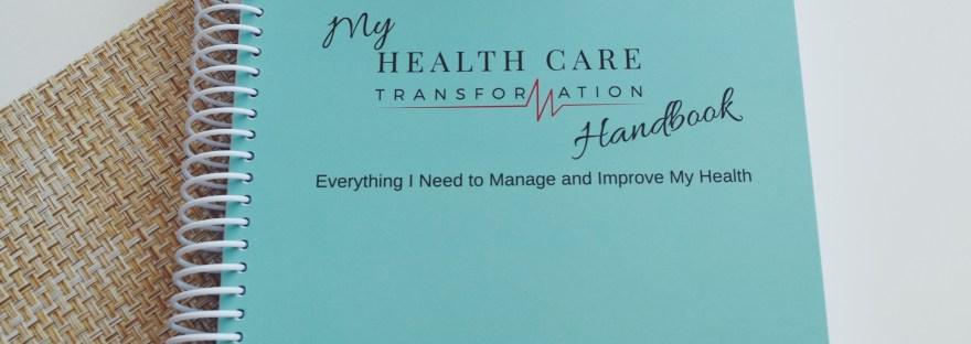 My Health Care Transformation Handbook