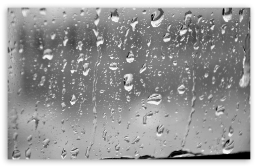 Rain Drops HD wallpaper for Standard 4:3 5:4 Fullscreen UXGA XGA SVGA QSXGA SXGA ; Wide 16:10 5:3 Widescreen WHXGA WQXGA WUXGA WXGA WGA ; HD 16:9 High Definition WQHD QWXGA 1080p 900p 720p QHD nHD ; Other 3:2 DVGA HVGA HQVGA devices ( Apple PowerBook G4 iPhone 4 3G 3GS iPod Touch ) ; Mobile VGA WVGA iPhone iPad PSP Phone - VGA QVGA Smartphone ( PocketPC GPS iPod Zune BlackBerry HTC Samsung LG Nokia Eten Asus ) WVGA WQVGA Smartphone ( HTC Samsung Sony Ericsson LG Vertu MIO ) HVGA Smartphone ( Apple iPhone iPod BlackBerry HTC Samsung Nokia ) Sony PSP Zune HD Zen ; Tablet 2 Android 3 DVGA HVGA HQVGA devices ( Apple PowerBook G4 iPhone 4 3G 3GS iPod Touch ) ; Dual 4:3 5:4 16:10 5:3 16:9 UXGA XGA SVGA QSXGA SXGA WHXGA WQXGA WUXGA WXGA WGA WQHD QWXGA 1080p 900p 720p QHD nHD ;