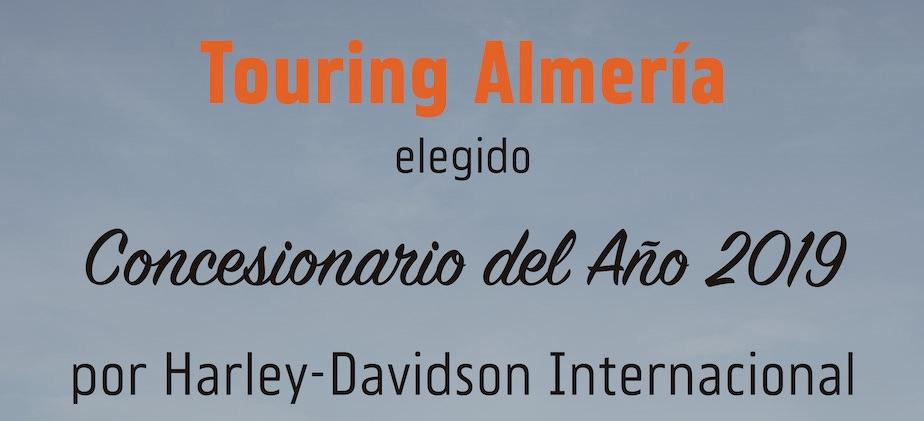 Touring Almería, elegido Concesionario del año 2019 en España por Harley-Davidson Int.
