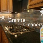 The Best Granite Cleaners Of The Year Hddmag Hddmag