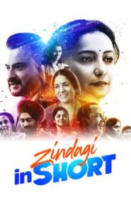 Zindagi in Short (2020) Hindi Season 1 Complete