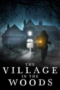 The Village in the Woods Full Movie Download