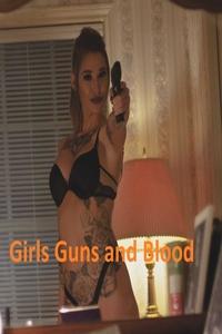 Download Girls Guns and Blood Full Movie Hindi 720p