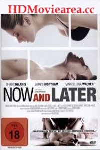 Download Now & Later Full Movie Hindi 720p