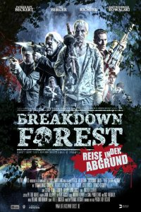 Download Breakdown Forest Full Movie Hindi 720p