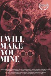 Download I Will Make You Mine Full Movie Hindi 720p