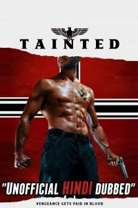 Download Tainted full Movie Hindi 720p