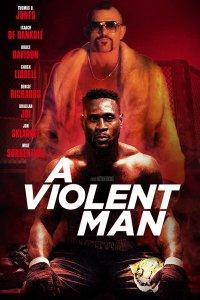 Download A Violent Man Full Movie Hindi 720p