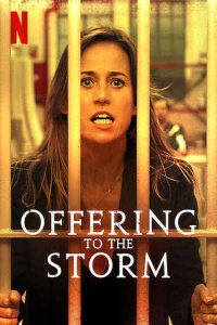 Download Offering to the Storm Full Movie Hindi 720p