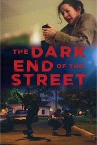 Download The Dark End of the Street Full Movie Hindi 720p