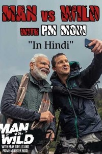 Man Vs Wild with Bear Grylls and PM Modi Full Show Download