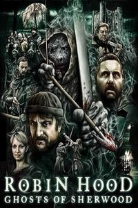 Robin Hood Ghosts of Sherwood Full Movie Download