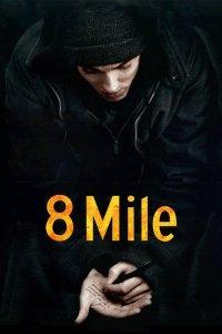 Download 8 Mile Full Movie Hindi 720p