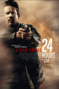 Download 24 Hours to Live Full Movie Hindi 720p