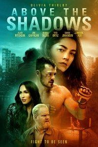 Download Above the Shadows Full Movie Hindi 720p