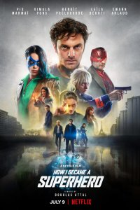 Download How I Became a Superhero Full Movie Hindi 720p
