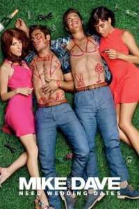 Mike and Dave Need Wedding Dates Full Movie Download ss1