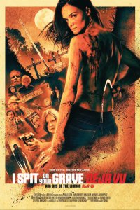 Download I Spit on Your Grave Deja Vu Full Movie Hindi 720p