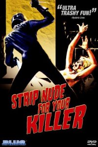 Download Strip Nude for Your Killer Full Movie Hindi 720p