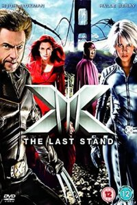 Download X Men 3 The Last Stand Full Movie Hindi 720p