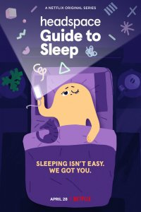 Download Headspace Guide to Sleep Full Movie Hindi 720p