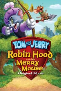 Download Tom and Jerry Robin Hood and His Merry Mouse Full Movie Hindi 720p