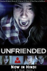 Download Unfriended Full Movie Hindi 720p