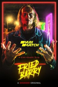 Download Fried Barry Full Movie Hindi 720p