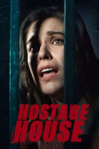 Download Hostage House Full Movie Hindi 720p