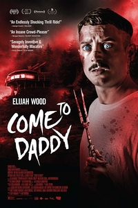 Download Come to Daddy Full Movie Hindi 720p