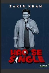 Zakir Khan Comedy Haq Se Single (2017) Download 720p [1.4GB] HDCAM