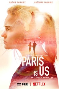 Paris is Us (2019) Full Movie Download in English 720p HD 700MB
