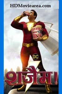 Shazam! (2019) Full Movie Download Dual Audio 480p 720p 1080p HDRip