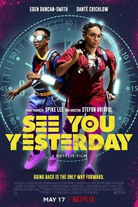 See You Yesterday (2019) Full Movie Download English 720p HDRip 700MB