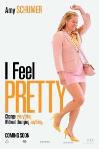 I Feel Pretty (2018) Full Movie Download 480p 300MB | 720p 1GB