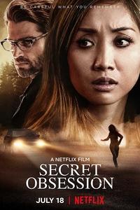 Secret Obsession (2019) Download Hindi Dubbed WEBRip 720p x264 |  900MB Netflix