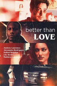 Better Than Love (2019) Download in English WEB-DL 720p 750MB ESubs