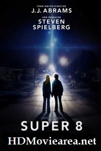 Super 8 (2011) Full Movie Download Dual Audio in Hindi BluRay 480p 400MB | 720p 800MB
