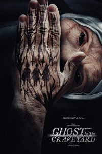 Ghosts in the Graveyard (2019) Full Movie Download English HDRip 480p 350MB   720p 850MB ESubs