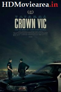 Crown Vic (2019) Full Movie Download English WEB-DL 720p 950MB
