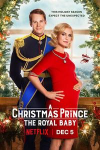 Download A Christmas Prince: The Royal Baby (2019) Dual Audio 480p 720p BluRay